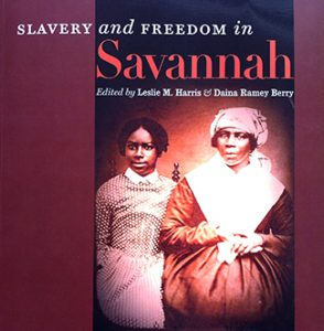 Slavery and Freedom in Savannah book