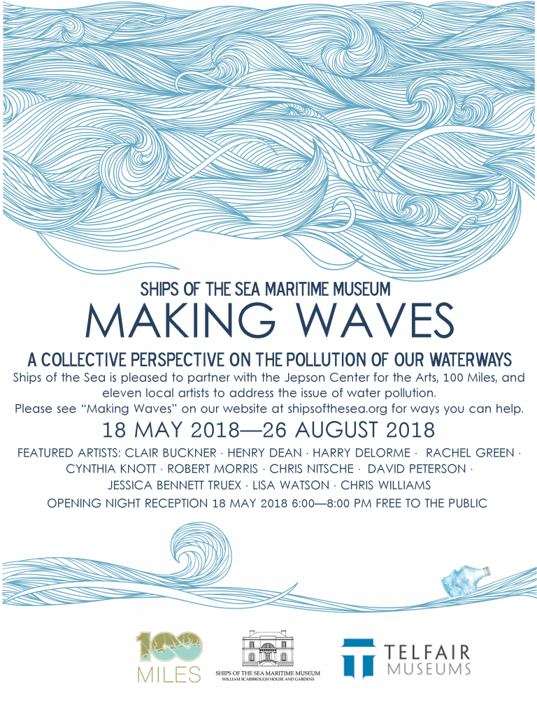 flyer for Making Waves, a collaborative exhibition between Savannah's local artists, Ships of the Sea Maritime Museum, and Telfair Museums